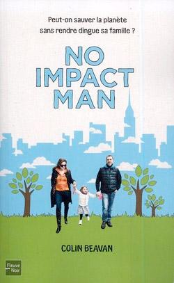 Un super héro de l'écologie: No Impact Man
