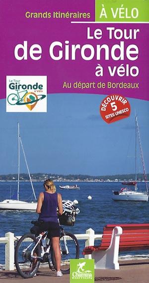 Une guide sur le Tour de Gironde à vélo