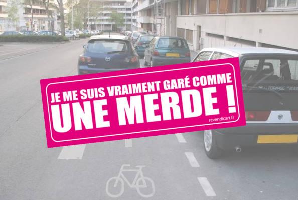Humour et revendication : Garé Comme Une Merde.fr