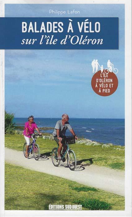 Guide de L'île d'Oléron à vélo et à pied