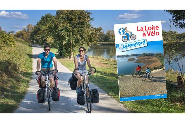 Le Routard : découvrez la Loire à vélo