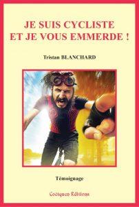 Livre Je suis cycliste et je vous emmerde