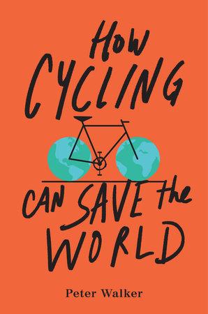 Peter Walker et les mobilités douces telles que le vélo peuvent sauver la planète